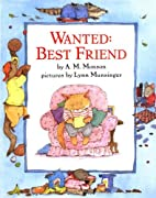 Wanted: Best Friend by A. M. Monson
