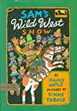 Antle, Nancy: Sam's Wild West Show (Dial Easy-to-Read)