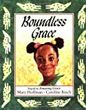 Hoffman, Mary: Boundless Grace