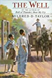 Taylor, Mildred D.: The Well : David's Story