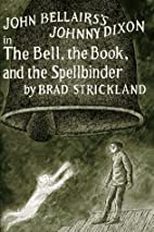 The Bell, the Book, and the Spellbinder by…
