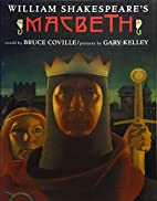 William Shakespeare's Macbeth by Bruce…