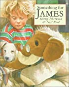 Something for James by Shirley Isherwood