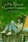 My Palace of Leaves in Sarajevo by Marybeth…