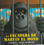 Buehner, Caralyn: Escapada de Marvin el Mono, La: Spanish Edition
