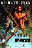 Peck, Richard: Strays Like Us