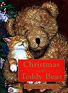 Christmas with Teddy Bear by Jacqueline…