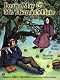 Dunlap, Julie: Louisa May and Mr. Thoreau's Flute