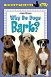Holub, Joan: Why Do Dogs Bark? (Easy-to-Read, Dial)