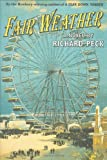 Peck, Richard: Fair Weather