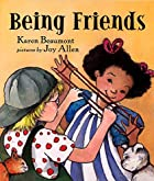 Being Friends by Karen Beaumont