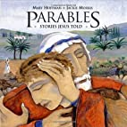 Parables: Stories Jesus Told by Mary Hoffman