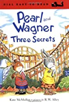 Pearl and Wagner: Three Secrets…