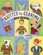 Knitted by Grandma by Ruth Hearson