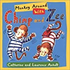 Monkey Around with Chimp and Zee by Laurence…