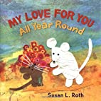 My Love for You All Year Round by Susan L.…