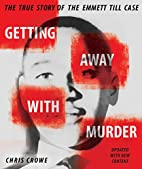 Getting Away with Murder: The True Story of…