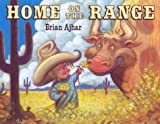 Ajhar, Brian: Home on the Range