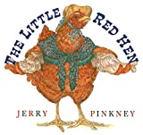 Pinkney, Jerry: The Little Red Hen
