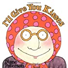 I'll Give You Kisses by Diane Paterson