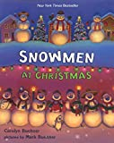 Buehner, Caralyn: Snowmen at Christmas