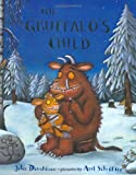Donaldson, Julia: The Gruffalo's Child