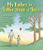 My Father Is Taller than a Tree by Joseph…