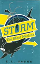 Storm: The Ghost Machine by Emma Young