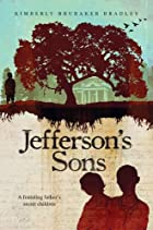 Jefferson's Sons by Kimberly Bradley