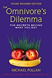 Michael Pollan,Richie Chevat,Richie (ADP) Chevat: The Omnivores Dilemma for Kids (The Omnivore's Dilemma for Kids)