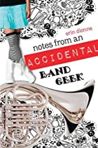 Notes From An Accidental Band Geek by Erin…