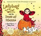 Ladybug Girl and the Dress-up Dilemma by…