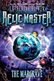 Fisher, Catherine: The Margrave #4 (Relic Master)