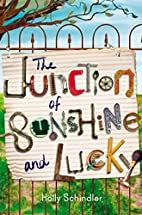 The Junction of Sunshine and Lucky by Holly…