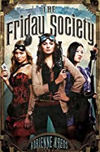 The Friday Society by Adrienne Kress