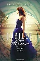 Jubilee Manor (Landry Park) by Bethany Hagen