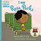 I am Rosa Parks (Ordinary People Change the…