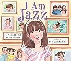 I Am Jazz by Jessica Herthel
