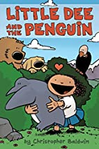Little Dee and the Penguin by Christopher…