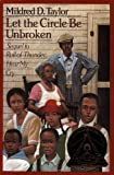 Taylor, Mildred D.: Let the Circle Be Unbroken