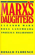 Marx's daughters: Eleanor Marx, Rosa…