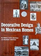 Decorative Design in Mexican Homes by Verna…