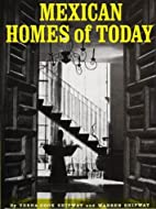 Mexican Homes of Today by Verna Cook Shipway