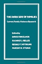 The Dark Side of Families: Current Family…