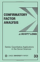 Confirmatory Factor Analysis: A Preface to…