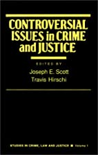 Controversial Issues in Crime and Justice…