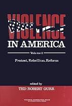 Violence in America: Protest, Rebellion,…