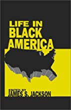 Life in Black America by James S. Jackson