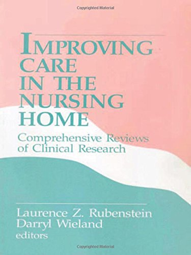 improving-care-in-the-nursing-home-comprehensive-reviews-of-clinical-research