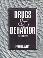 Drugs and behavior by Fred Leavitt